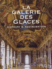 LA GALERIE DES GLACES HISTOIRE & RESTAURATION - FATON - NEUF