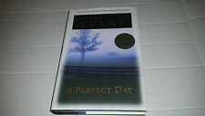 A Perfect Day by Richard Paul Evans (2003, Hardcover) SIGNED 1st/1st