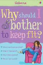 Sue Meredith, Why Should I Bother To Keep Fit?, Very Good Book