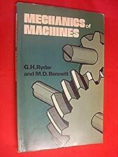 Mechanics of Machines by Ryder, G.H., Bennett, M. D.