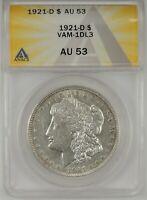 1921-D $1 Morgan Silver Dollar ANACS AU53 #6109746 VAM-1DL3  VERY RARE R6!!!