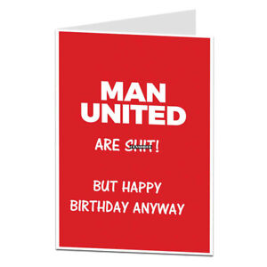 Man Manchester United Joke Football Birthday Card Fan Supporter Funny Rude