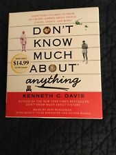 Don't Know Much About: Don't Know Much about Anything : Everything You Need...