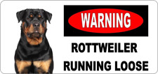 ROTTWEILER RUNNING LOOSE - METAL SIGN - WARNING GUARD DOG DOGS SECURITY 105