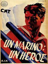 WAR PROPAGANDA SPANISH CIVIL MARINE HERO CNT AIT REPUBLICAN POSTER 2808PYLV
