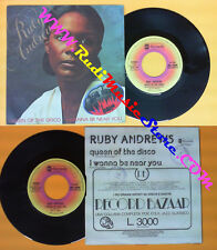 LP 45 7'' RUBY ANDREWS Queen of the disco I wanna be near you 1977* no cd mc dvd