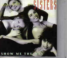 Sisters-Show Me The Way cd single