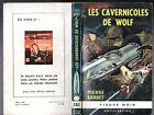 ANTICIPATION n°292 ¤ PIERRE BARBET ¤ LES CAVERNICOLES DE WOLF ¤ EO fleuve noir