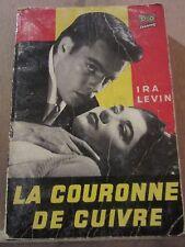 Ira Levin: La Couronne de Cuivre/ Ditis Cinéma N°28, 1956