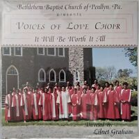 Voices Of Love Choir IT WILL BE WORTH IT ALL lp gospel soul SEALED private press