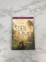 Eden Summer by Liz Flanagan 2017 First Edition Uncorrected Proof Softcover H