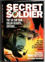 SECRET SOLDIER ~ Colonel Muki Betser ~ H/C D/J ~ THE SIX DAY WAR,GOLAN HEIGHTS