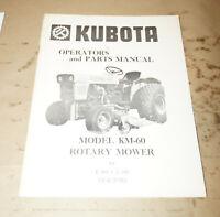 Kubota Model KM-60 Rotary Mower L-185 & L-245 Tractors Operator's Manual 0891374