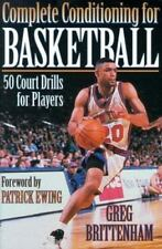 Complete Conditioning for Basketball by Brittenham, Greg