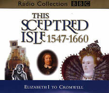This Sceptred Isle v.4: Elizabeth I to Cromwell 1547-1660 CD Audiobook NEW