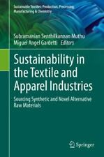 Sustainable Textiles: Production, Processing, Manufacturing and Chemistry...