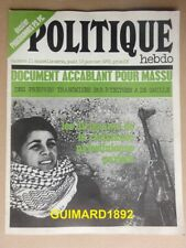 Politique Hebdo n°11 13 janvier 1972 Dirigeants de la résistance palestinienne