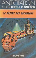 C1 Scheer Darlton PERRY RHODAN 47 Le Desert des Decharnes FNA 912 1979 EO
