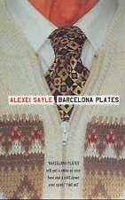Barcelona Plates, Sayle, Alexei, Very Good Book