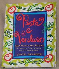 1996 Pasta E Verdura Jack Bishop 1st Edition Sauce Recipe Hardcover Cook Book