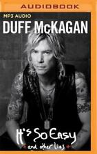 It's So Easy: And Other Lies by Duff McKagan: New