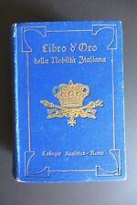 LIBRO D'ORO DELLA NOBILTA' ITALIANA volume III 1914-15 stemmi cromolitografia