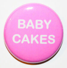 """1"""" (25mm) 'Baby Cakes' Pink Button Badge Pin Love & Valentines - MADE IN UK"""