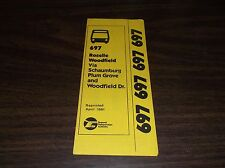 APRIL 1981 CHICAGO RTA ROUTE 697 ROSELLE/WOODFIELD BUS SCHEDULE