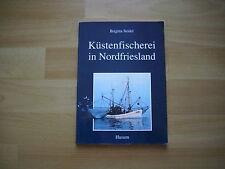 Küstenfischerei in Nordfriesland von Brigitta Seidel vom Husum Verlag