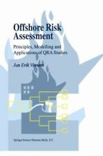 Offshore Risk Assessment : Principles, Modelling and Applications of QRA...