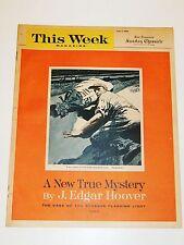 THIS WEEK - 7/7/1963 - J. EDGAR HOOVER - The Case of the Strange Flashing Light