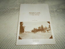 Marulan - A Unique Heritage by Maureen Eddy. SIGNED COPY. GOULBURN AREA NSW
