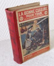 La bonne cuisine pour tous Catherine Giron 1912 plus de 2000 recettes et menus