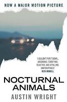 Nocturnal Animals: Film Tie-in Originally Tony and Susan by Austin Wright NEW