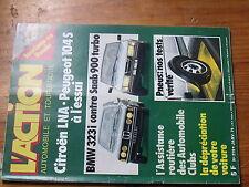 $$ Revue l'Action automobile & touristique N°219 Citroen LNA  BMW 323i  Saab 900