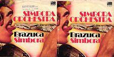 DISCO 45 GIRI      SIMBORA ORCHESTRA - BRAZUCA / SIMBORA