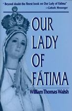Our Lady of Fatima: By Walsh, William T. (BRAND NEW)