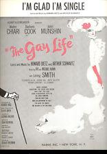 "THE GAY LIFE Broadway Show Sheet Music ""I'm Glad I'm Single"" Barbara Cook"