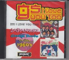 VA GS I Love You Too - Japanese Garage Band Of The 60`s! CD New