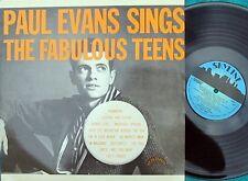 Paul Evans EURO Reissue LP Sings the Fabulous teens EX Rockabilly Teen Idol Pop