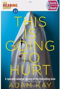 Quick Reads This Is Going To Hurt by Adam Kay  9781529034035