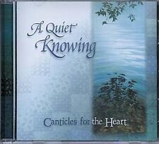 (New CD) A Quiet Knowing : Canticles for the Heart by Ruth Bell Graham (1 CD)
