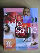 Livre Une vie saine 300 conseils pour être en forme /C10