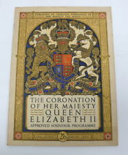 The Coronation of Her Majesty Queen Elizabeth II Official Souvenir Programme