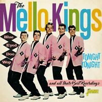 The Mello-Kings - Tonight Tonight & All Their Best Recordings [New CD] UK - Impo