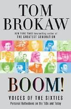 Boom!  Voices of the Sixties - Tom Brokaw - 2007 NEW & Publisher's Press Release