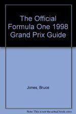 The Official Formula One 1998 Grand Prix Guide,Bruce Jones
