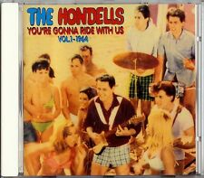 THE HONDELLS - YOU'RE GONNA RIDE WITH US VOL.1 1964  CD 1995 ATM RECORDS
