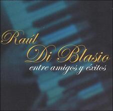 Di Blasio, Raul : Entre Amigos Y Exitos CD
