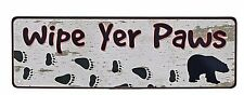 """10.5"""" x 3.5"""" Tin Metal Sign Wall Hang Decor Wipe Yer Paws Your Entrance Entry"""
